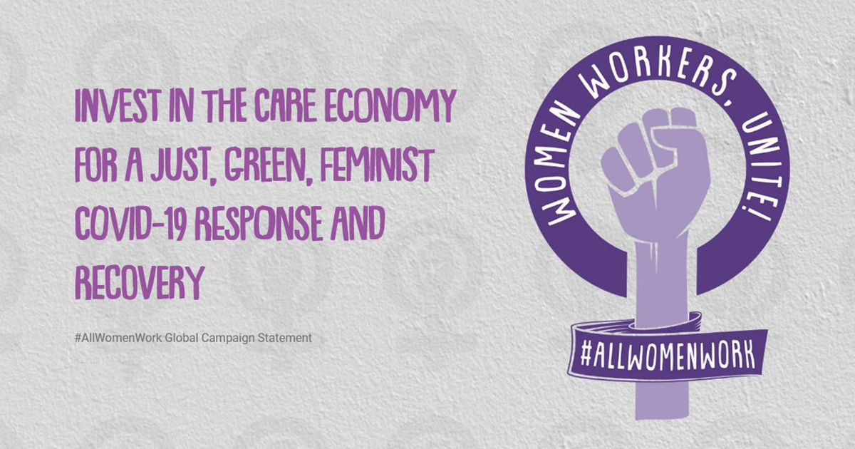 Invest in the Care Economy for a Just, Green, Feminist Covid-19 Response and Recovery