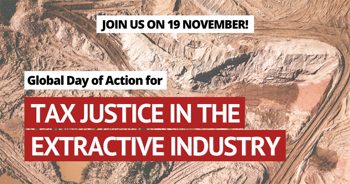 Global Day of Action for Tax Justice in the Extractive Industry
